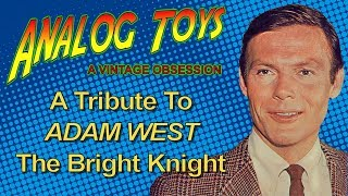 A Tribute To Adam West - The Bright Knight