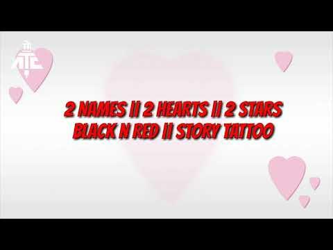 2 Names || 2 Hearts || 2 Stars || Black N Red
