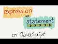 Expressions vs. Statements in JS / Intro to JavaScript ES6 programming, lesson 15