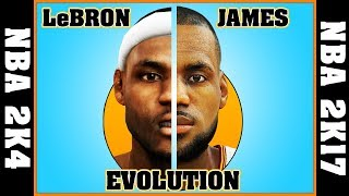 LEBRON JAMES evolution [NBA 2K4 - NBA 2K17] 🏀