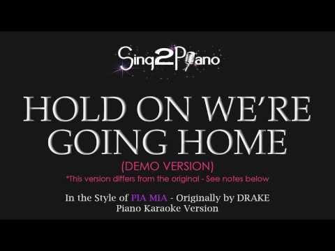 Hold On We're Going Home - Pia Mia's Version (Piano Karoake)