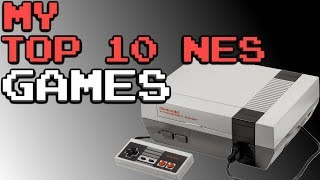 My Top 10 NES Games