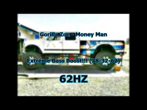 Gorilla Zoe  Money Man Extreme Bass Boost slowed