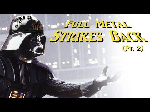 full metal strikes back 3 6 star wars meets full metal jacket