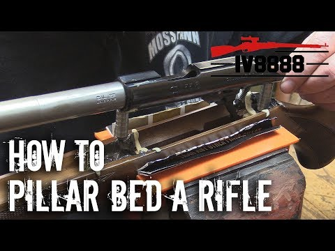 How To Pillar Bed A Rifle