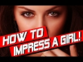 4 Secrets to Impress a Girl. Also with best Russian Dating site.