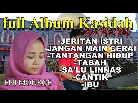 FULL ALBUM KASIDAH RAMADHAN PILIHAN  -  ENI MONROE - XENIA MUSIK