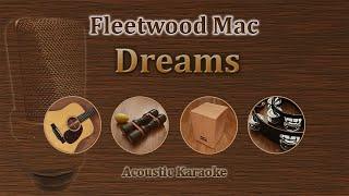 Dreams - Fleetwood Mac (Acoustic Karaoke)