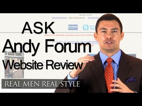 Ask Andy About Clothes - Forum Review - Why Ask Andy Is The Best Men's Style Forum On The Internet