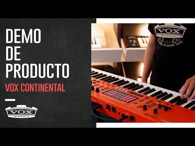 VOX CONTINENTAL | Demo de producto