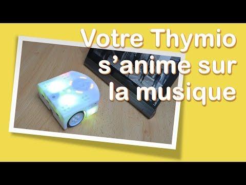 Thymio s'anime sur la musique (Programmation avec Blockly)