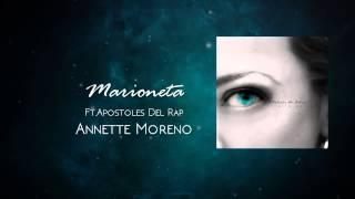 Annette Moreno Marioneta Ft Apostoles Del Rap Audio
