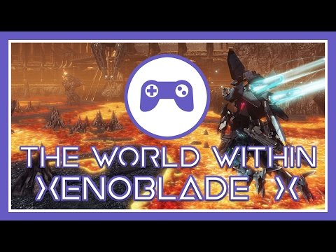 The World Within Xenoblade Chronicles X - Within The Game