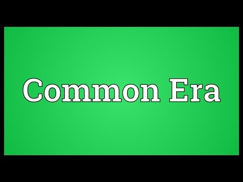 Common Era Meaning
