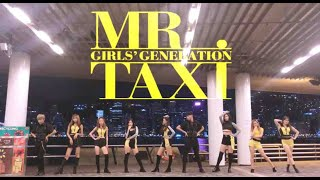 Girls' Generation (소녀시대) - MR. TAXI DANCE COVER