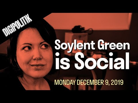 [Digipolitik] Soylent Green is Social - How MARKETERS are to blame for the mess we're in.