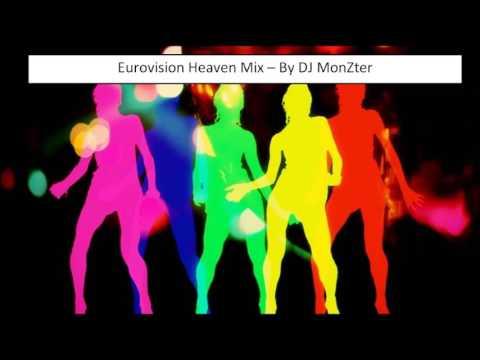 Eurovision Heaven - Mix by DJ MonZter