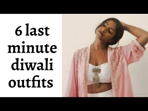 6 Last minute diwali outfit ideas