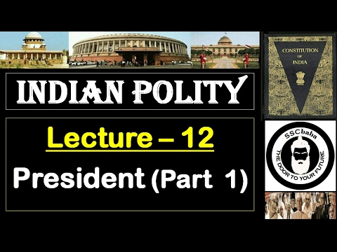 P12 : President (Part 1) || SSC CGL, SSC CHSL, RAILWAYS, UPS