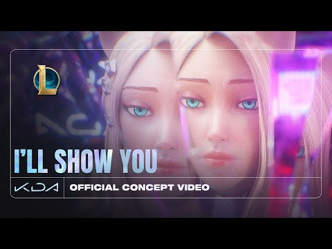 K/DA - I'LL SHOW YOU ft. TWICE, Bekuh BOOM, Annika Wells (Official Concept Video - Starring Ahri)