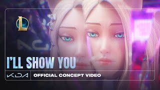 K/DA - I'LL SHOW YOU ft. TWICE, Bekuh BOOM, Annika Wells (Official Concept Video - Starring Ahri)