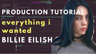 Billie Eilish everything i wanted -  Production Tutorial BREAKDOWN | Beat Academy