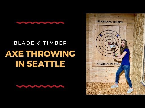 Blade & Timber Urban Axe Throwing in Seattle | Things to Do in Seattle