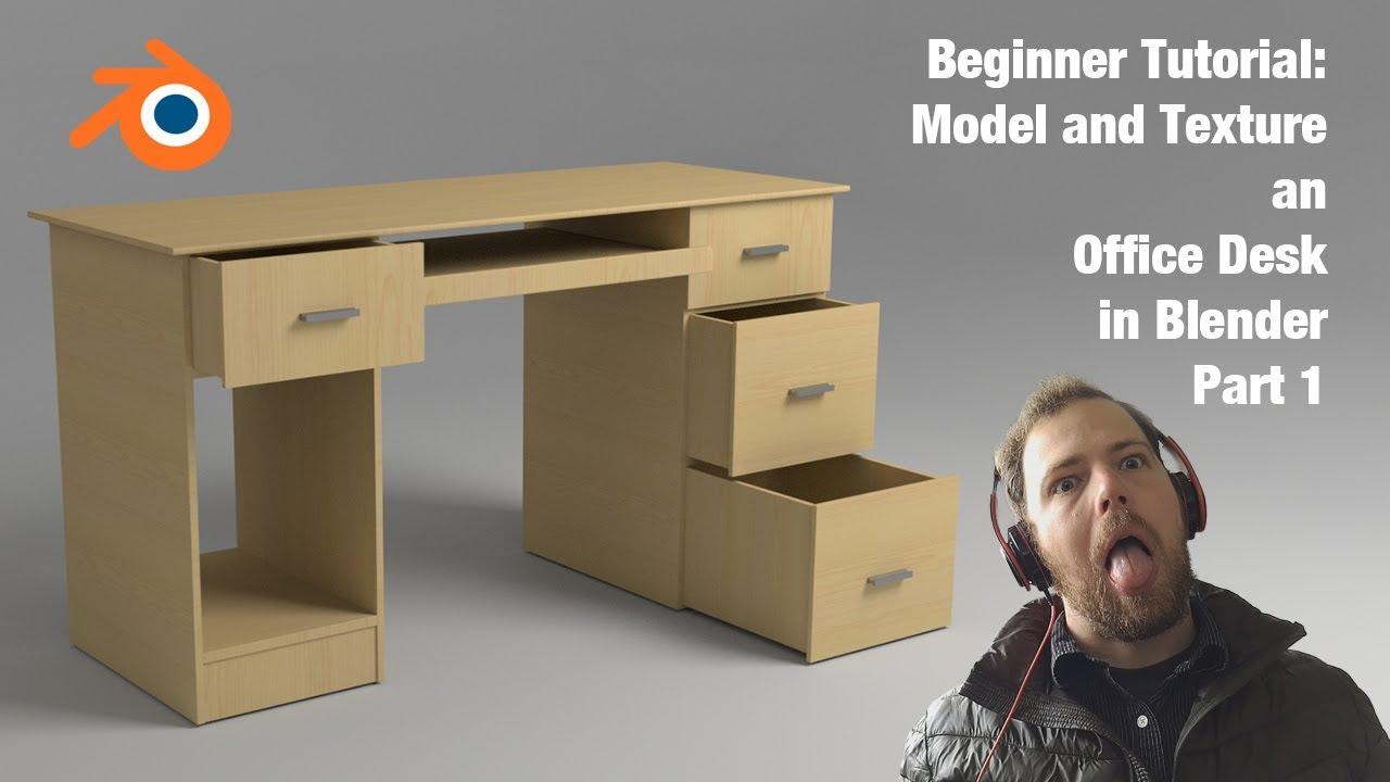 Tutorial 5 Model An Office Desk Blender Beginner Part 1 Youtube