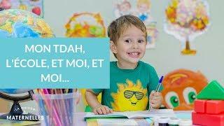 Mon TDAH, l'école, et moi et moi... - La Maison des Maternelles #LMDM