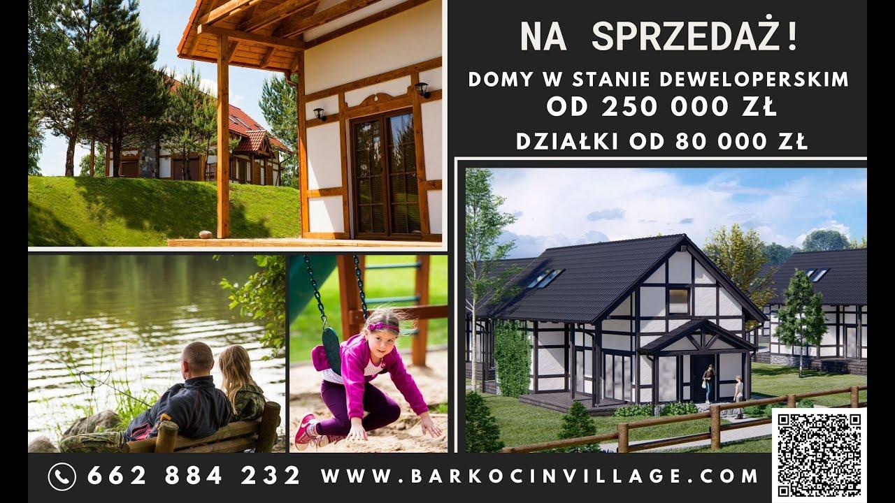 "House for sale in Barkocin Village - ""Malynowy Chrusniak"""