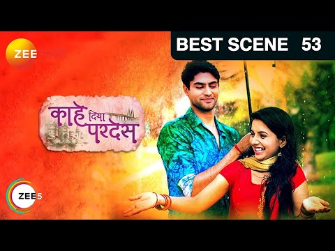 Kahe Diya Pardes - Episode 53 - May 23, 2016 - Best Scene