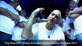 Eminem The Real Slim Shady 2017 Middle Eastern Remake with Vocals