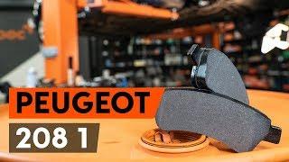 Comment changer Kit de plaquettes de frein PEUGEOT 208 - video gratuit en ligne