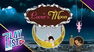 【รวมเพลง】Lover's Moon   งานเต้นรำในคืนพระจันทร์เต็มดวง, คืนข้ามปี, ดาว