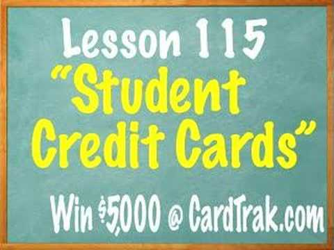 Lesson 115 - Student Credit Cards