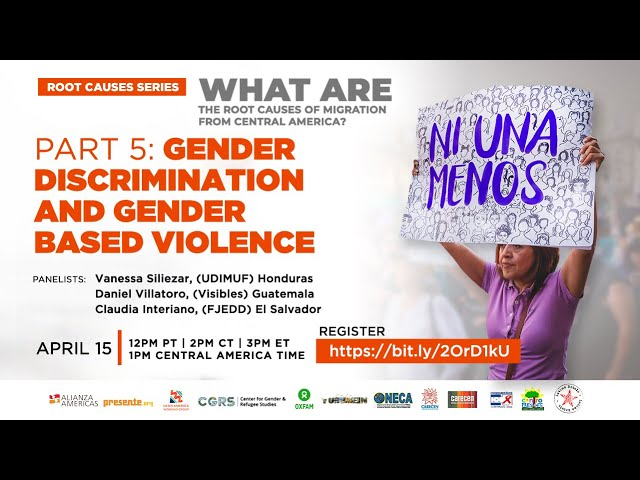 What Are the Root Causes of Migration from Central America?  Part 5: Gender Based Violence