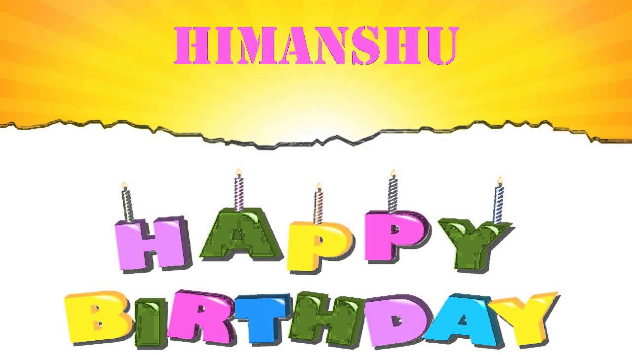 himanshu wishes & mensajes - happy birthday - youtube
