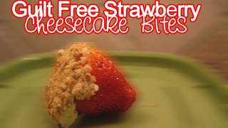 Food Friday: Guilt Free Strawberry Cheesecake Bites!