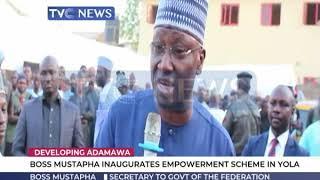 Download Boss Mustapha inaugurates empowerment scheme in Yola