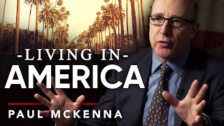 PAUL MCKENNA ON LIVING IN AMERICA | London Real