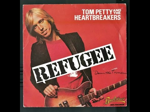 Tom Petty & The Heartbreakers - Refugee (HQ - FLAC)