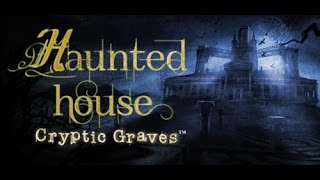 Haunted House: Cryptic Graves Gameplay #1 [PC HD] [60FPS]