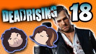 Dead Rising: Spreading Positivity - PART 18 - Game Grumps