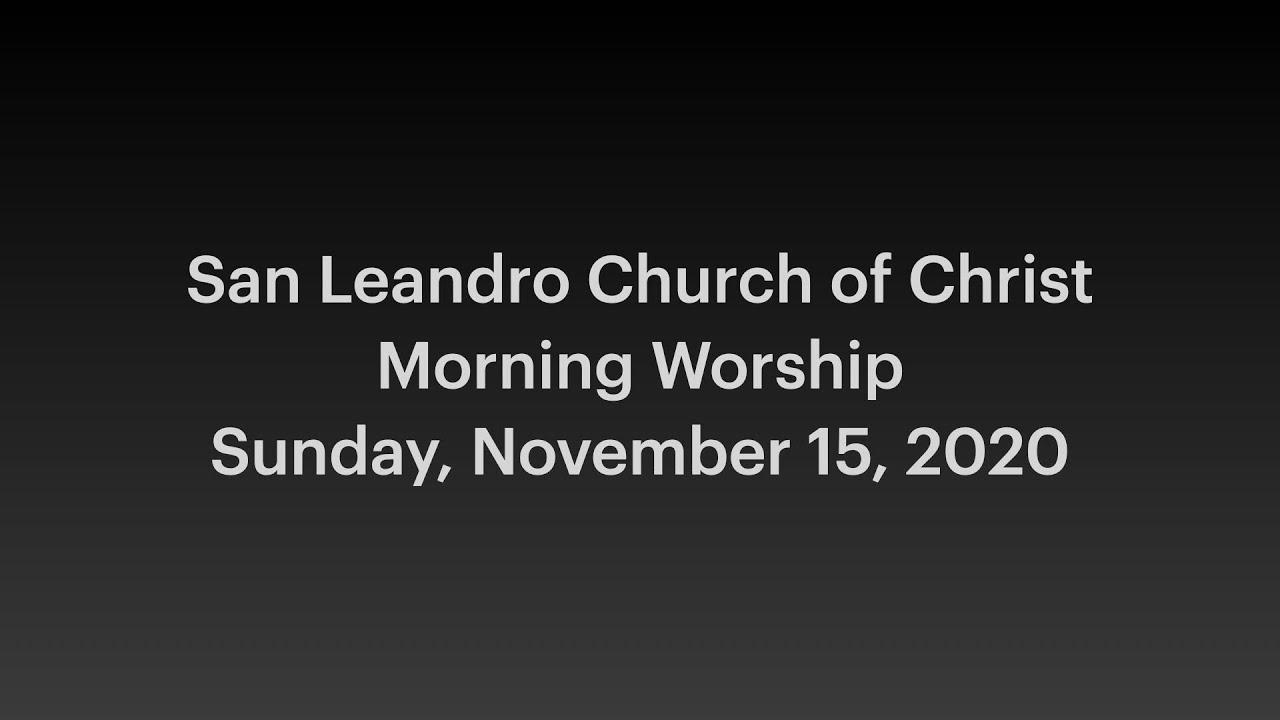 November 15, 2020 Morning Worship