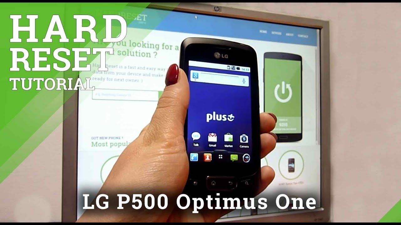 Hard Reset LG P500 Optimus One - HardReset info