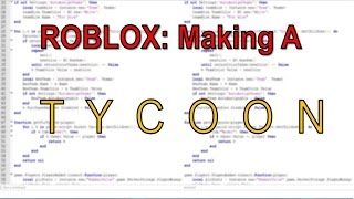 ROBLOX: Making A Tycoon #2 -- DEVELOPMENT PRODUCT HANDLER [No Commentary]