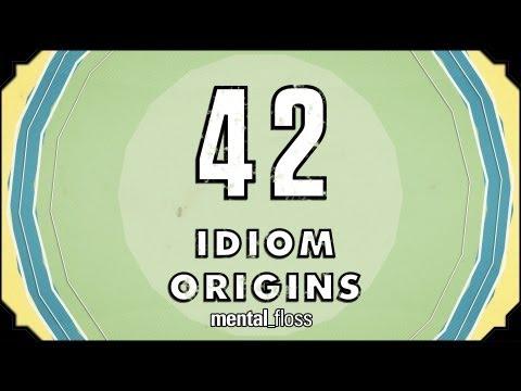 42 Idiom Origins - mental_floss on YouTube (Ep. 29)