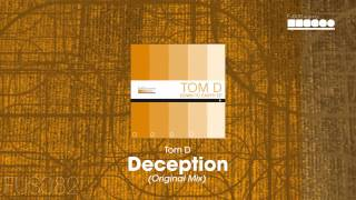 Tom D - Deception (Original Mix)