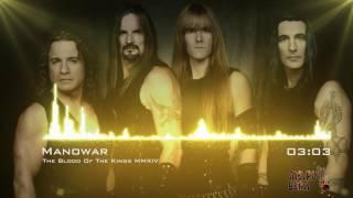 Artist: Manowar Track: The Blood Of The Kings Album: Kings of Metal...