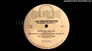 The Beatnuts - Reign Of The Tec